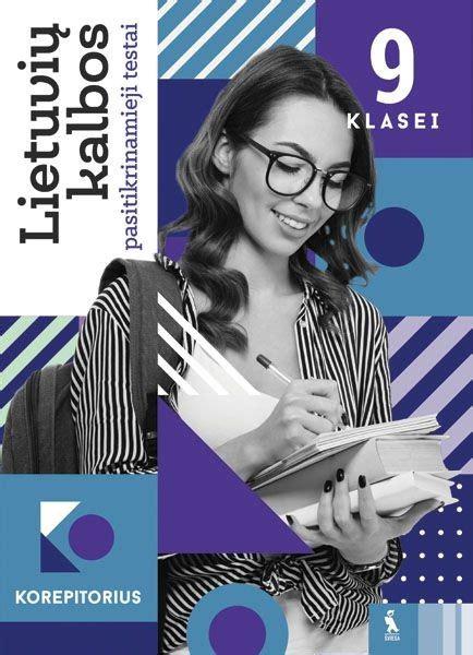 Lietuvių kalbos pasitikrinamieji testai 9 klasei - Knygos.lt