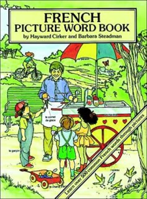 French Picture Word Book; Learn over 500 Commonly Used ...