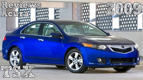 2009 Acura Tsx Reviews by Reviews Acura Tsx 2009