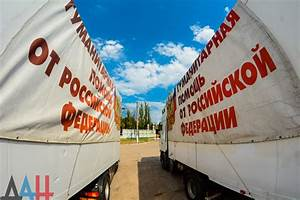 81st Russian humanitarian aid convoy delivers 266 tons of ...