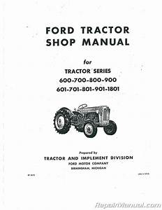 Ford 600 700 800 900 601 701 801 901 1801 Service Manual