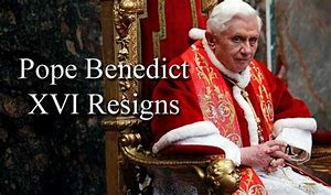 Image result for Benedict XVI resigned as pope.
