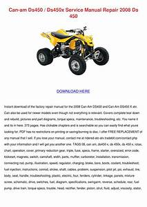 Can Am Ds450 Ds450x Service Manual Repair 200 By Loretta Holquin