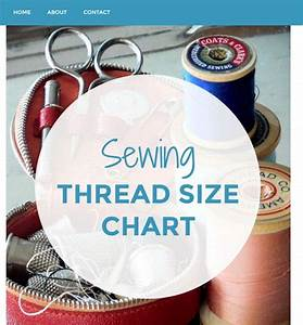 Sewing Thread Information Central