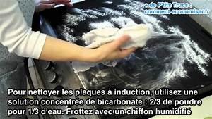 Nettoyer Une Plaque Vitrocéramique : comment nettoyer facilement les plaques induction ~ Melissatoandfro.com Idées de Décoration
