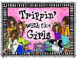 Trippin' wi... Girlfriend Trippin Quotes