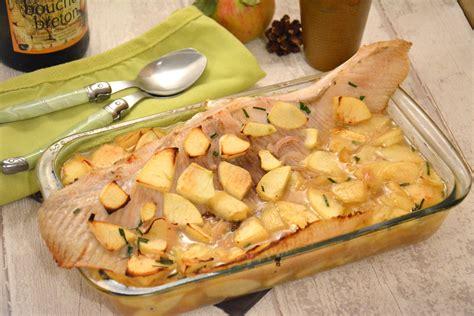 cuisiner aile de raie aile de raie au cidre et aux pommes et toujours au four