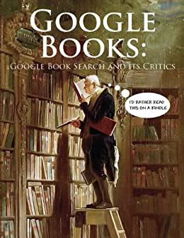 Amazon.com: GOOGLE BOOKS: Google Book Search and Its