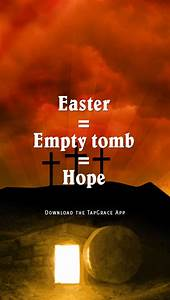 Easter = Empty tomb = Hope | Happy Easter! | Pinterest ...