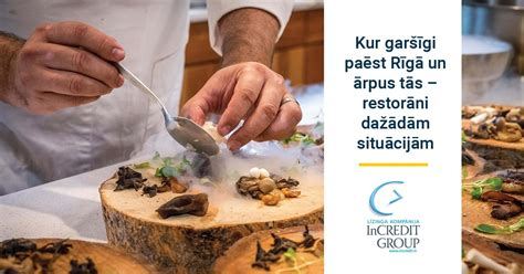 Kur garšīgi paēst Rīgā un ārpus tās - restorānu idejas