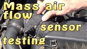 Mass Air Flow Sensor  Maf  Testing Without Dismantling