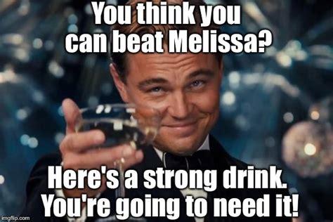 Melissa Meme - leonardo dicaprio cheers meme imgflip