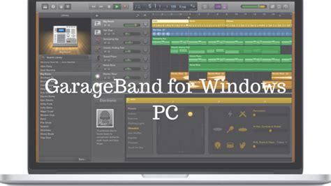 Garageband For Pc  Download Garageband For Windows 7, 8