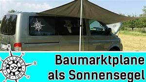 Markise Selber Bauen : baumarktplane als sonnensegel schalldose on tour youtube ~ Orissabook.com Haus und Dekorationen