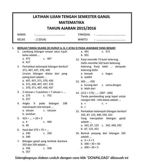 Pilihlah salah satu jawaban yang paling tepat dari soal matematika kelas 8 smp di bawah ini! Download Soal UTS Ganjil Matematika Kelas 2 Semester 1 T.A ...