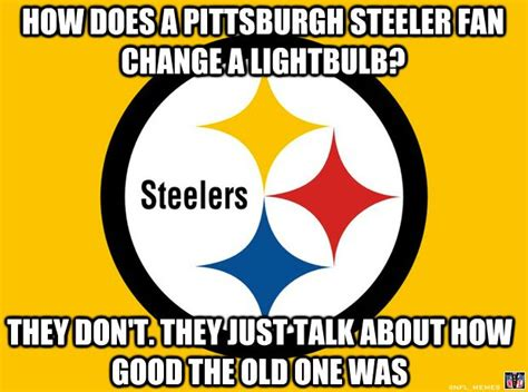 Steelers Meme - 1000 images about sports on pinterest football memes sports memes and tony romo