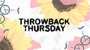 """""""Throwback Thursday"""" is a quirky new series from the ..."""