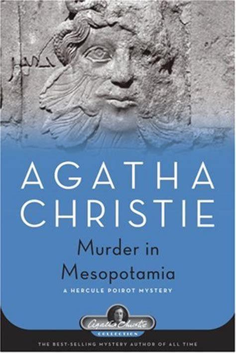 0008164878 murder in mesopotamia poirot murder in mesopotamia a hercule poirot mystery agatha
