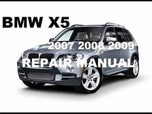 Bmw X5 2007 : download 2007 2008 2009 bmw x5 factory repair manual youtube ~ Voncanada.com Idées de Décoration