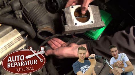 drosselklappe reinigen wechseln tutorial hd throttle