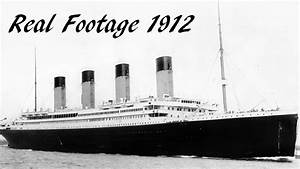 Titanic 1912 Real Footage Of Departure Rare Youtube