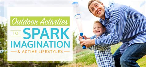 Outdoor Activities To Spark Imagination & Active Lifestyles  I See Me