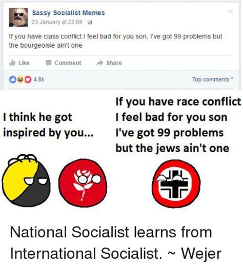 Sassy Socialist Memes - 25 best memes about sassy socialist sassy socialist memes