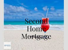 mortgage on second home