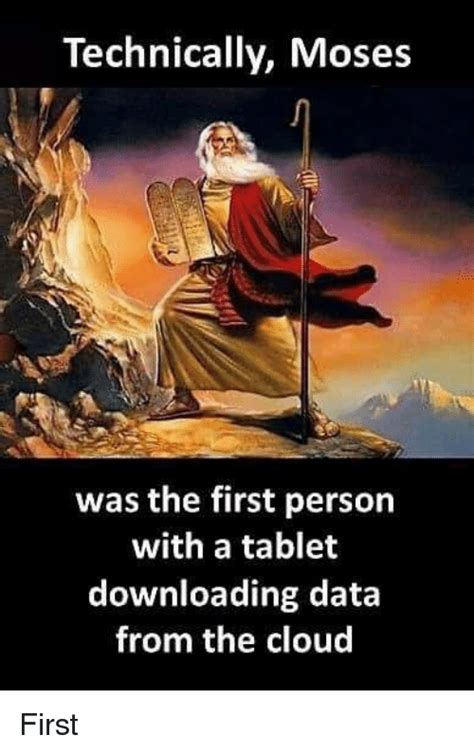 technically moses    person   tablet