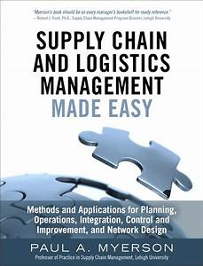 Supply Chain And Logistics Management Made Easy  Methods