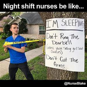 25 Memes That S... Funny Night Nurse Quotes