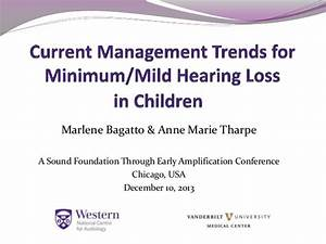 Current Management Trends for Minimal / Mild Hearing Loss ...