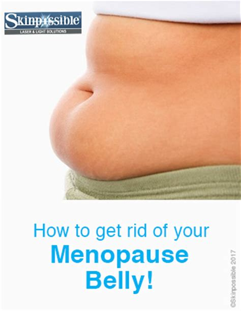 rid   menopause belly skinpossible