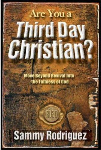 Are You a Third Day Christian? : Move Beyond Revival into ...