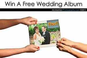 win a free wedding album mcmasters wedding photography With win a free honeymoon