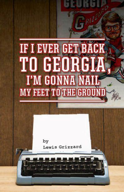 Lewis Grizzard Georgia Georgia On My Mind Get Back