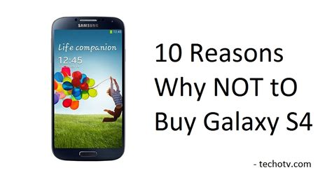 10 reasons not to buy samsung galaxy s4 sgs4 disadvantages cons