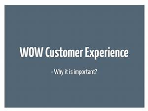 Purpose & Wow customer experience