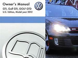 2012 Volkswagen Gti Owners Manual In Pdf
