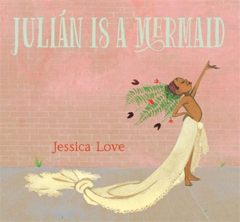diverse children s books trans and non binary children 295 | Julian is a Mermaid