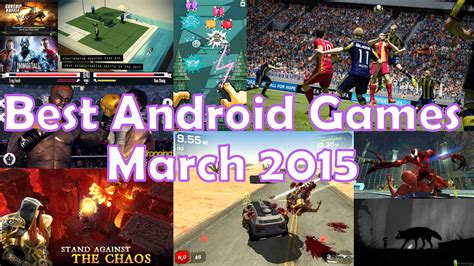 Best Android Games Of March 2015