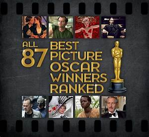 All 87 Best Picture Oscar Winners Ranked
