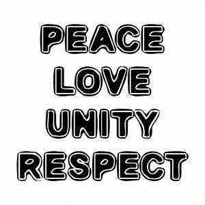 PEACE LOVE UNITY RESPECT shirt