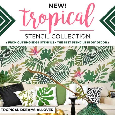 introducing   tropical stencil collection stencil