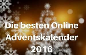 Die Besten Adventskalender : die besten online adventskalender 2016 andreas stocker ~ Orissabook.com Haus und Dekorationen