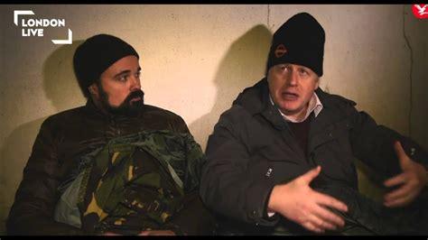 Boris Johnson & Evgeny Lebedev rough sleeping in London ...