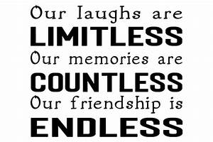 Our laughs are ... Countless Memories Quotes