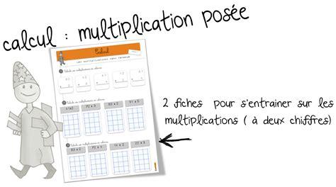 exercice table de multiplication cm1 a imprimer la multiplication pos 233 e exercices bout de gomme bloglovin
