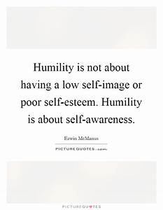 Low Self Esteem... Low Esteem Quotes