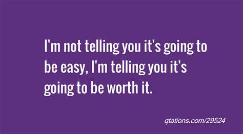 Not Quotes Im Not Worth It Quotes Quotesgram